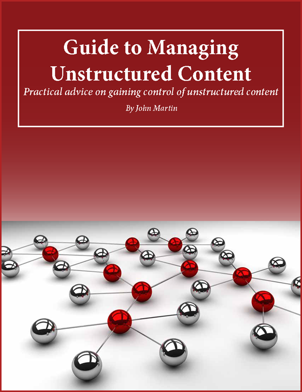 John Martin's Guide to Managing Unstructured Content