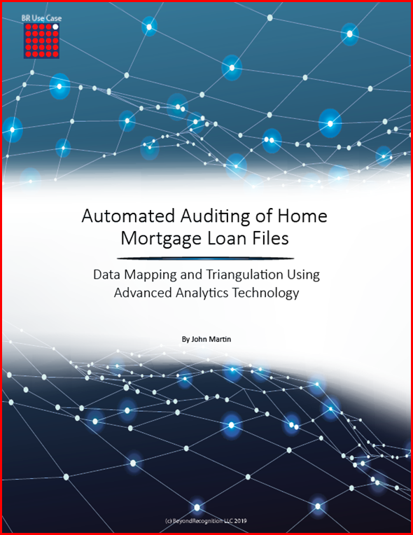 BR Use Case Automated Auditing of Home Mortgage Loan Files